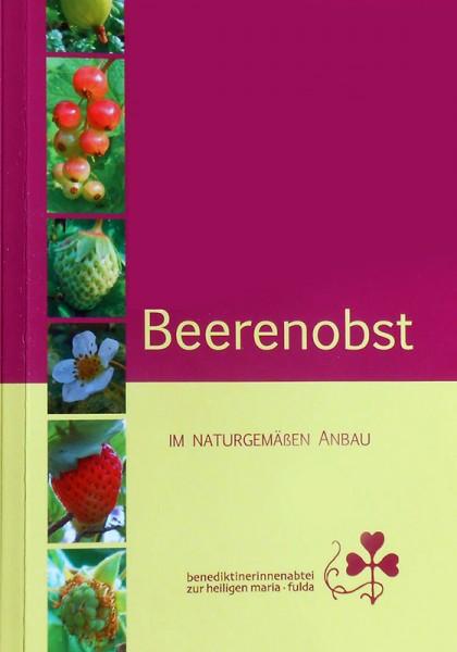 Beerenobst im naturgemäßen Anbau