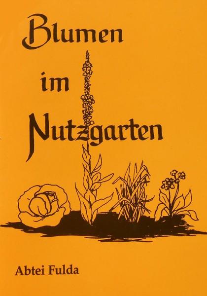 Blumen im Nutzgarten